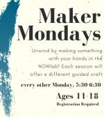 Maker Monday, Ages 11-18
