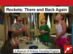 Museum of Science: Rockets There and Back Again!, Grades K & up
