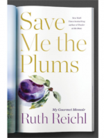 Wednesday Night Book Club: Save Me the Plums by Reichl