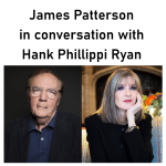 Virtual Program: Mystery Authors James Patterson & Hank Phillippi Ryan