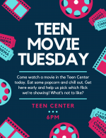 Flyer for Teen Movie Tuesday