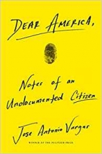 Book cover of the book Dear America: Notes of an Undocumented Citizen by Jose Antonio Vargas; yellow