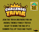 """VIRTUAL Closing Celebration: Tales & Tails Trivia with """"OOCH"""" The Trivia Brothers (families pre-K -"""