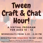 Tween Craft Hour Virtual Program