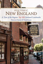 Historic New England: A Tour of the Region's Top 100 National Landmarks