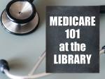 Medicare 101 - Understanding Your Options