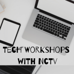 Tech Workshops with NCTV