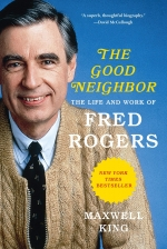 07 13 2020 Between The Lines Virtual Book Discussion The Good Neighbor The Life And Work Of Fred Rogers By M Northville District Library