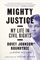 Between the Lines Virtual Book Discussion - Mighty Justice: My Life in Civil Rights by Dovey Johnson