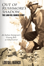 Out of Rushmore's Shadow with Lou Del Bianco