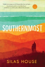 Between the Lines Virtual Book Discussion - Southernmost by Silas House