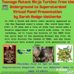 Teenage Mutant Ninja Turtles: From the Underground to Superstardom! Virtual Panel Presentation