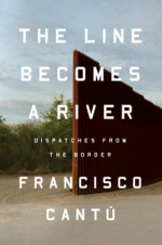 Non-Fiction Book Club - The Line Becomes a River by Francisco Cantú