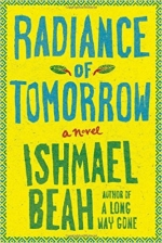 World Literature Book Club - Radiance of Tomorrow by Ishmael Beah