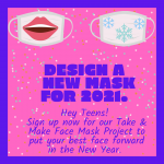 For Teens Only: New Year Mask Take & Make Project