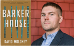 "VIRTUAL PROGRAM: Author Talk: David Moloney ""The Barker House"""