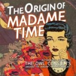"""The Origin of Madame Time"" - Interactive Fiction Club"