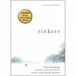 Notable Fiction: Tinkers by Paul Harding