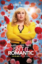 Current Release Screenings: Isn't It Romantic (2019) (PG-13)