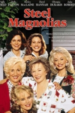 Classic Movie Matinee: Steel Magnolias (1989) (Rated PG)