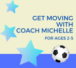 Get Moving with Coach Michelle