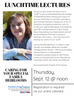LUNCHTIME LECTURE: Caring For Your Special Family Heirlooms