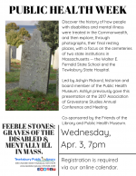 PUBLIC HEALTH WEEK: 'Feeble' Stones: Graves of the Disabled and Mentally Ill in Massachusetts