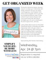 GET ORGANIZED WEEK: Simplify Your Life -- How To Be More With Less