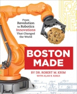 VIRTUAL PROGRAM: Revolution To Pandemic -- What Keeps Making Boston A World Innovation Capital