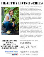 HEALTHY LIVING SERIES: Fermentation Basics -- Cultivating Nutrition, Taste and Good Health