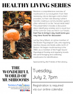 HEALTHY LIVING SERIES: The Wonderful World Of Mushrooms