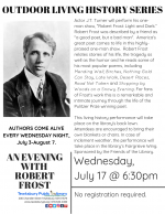 OUTDOOR LIVING HISTORY SERIES: An Evening with Robert Frost