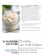 Lunchtime Lecture: Make'n Take Sugar Scrub Workshop
