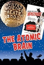 Mystery Science Theater 3000: The Atomic Brain Grades 6-12