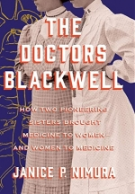 VIRTUAL BESTSELLING AUTHOR SERIES: Janice Nimura Discusses 'The Doctors Blackwell'