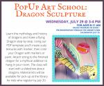 PopUp Art School: Dragon Sculpture [Online Zoom Event]