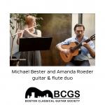 Boston Classical Guitar Society presents Michael Bester & Amanda Roeder