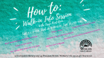 How To: Walk-in Info Session