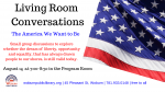 Living Room Conversations : The America We Want to Be