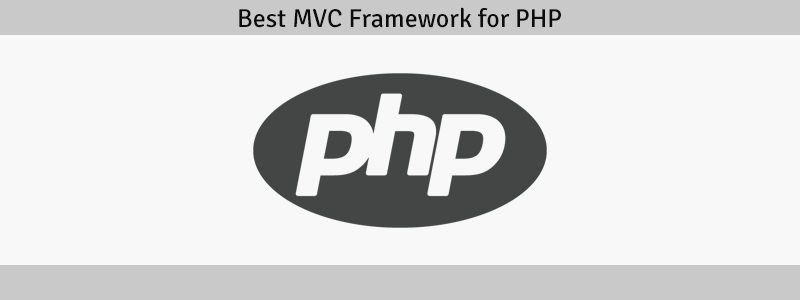 Best MVC Framework for PHP
