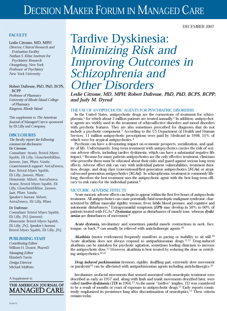 Decision Maker News - Tardive Dyskinesia: Minimizing Risk and Improving Outcomes in Schizophrenia and Other Disorders
