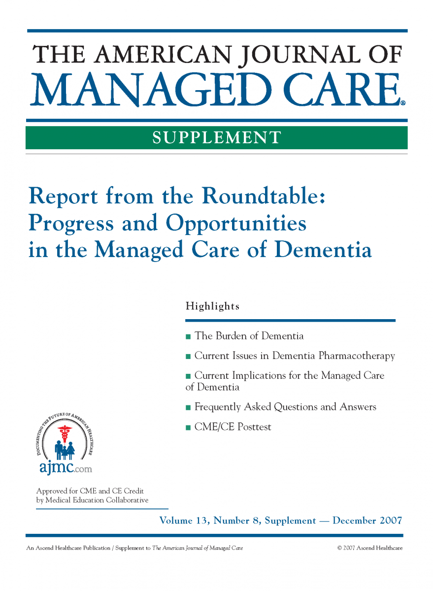 Report from the Roundtable: Progress and Opportunities in the Managed Care of Dementia