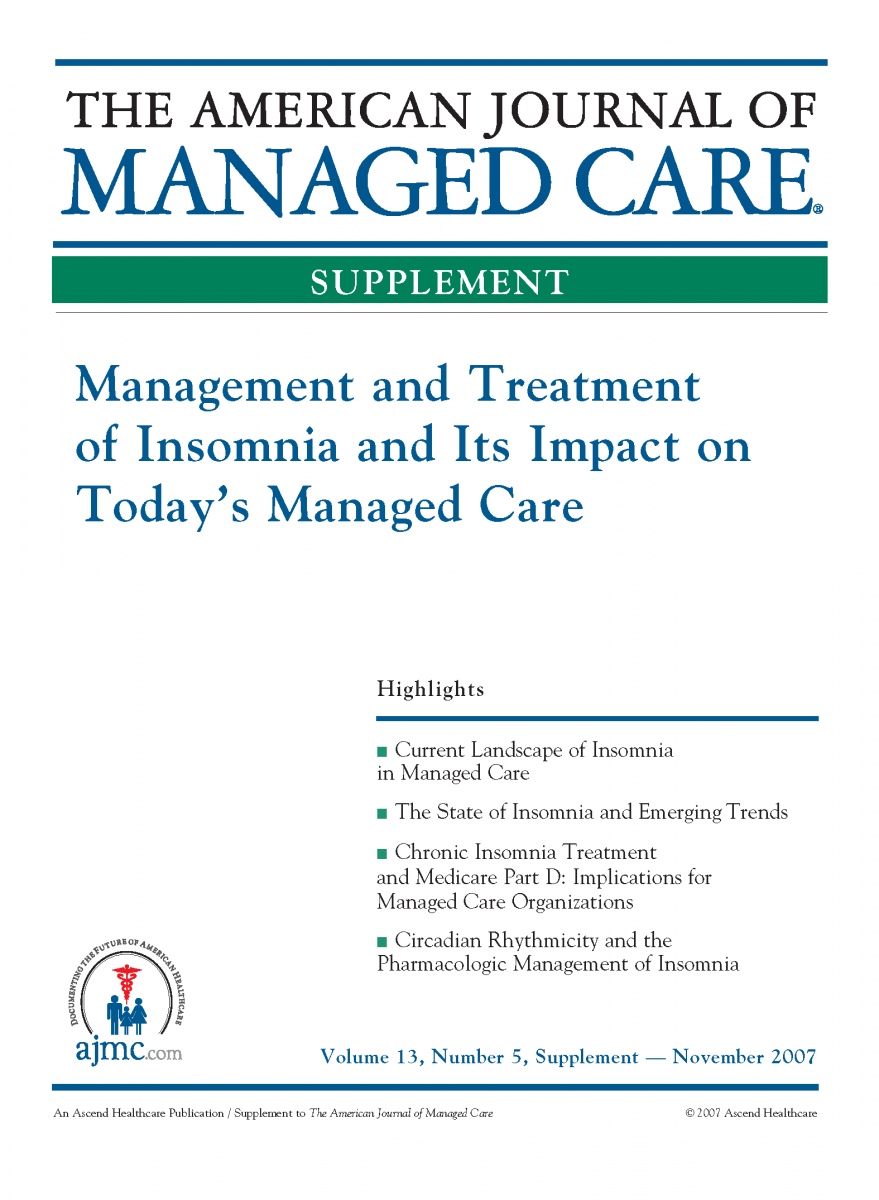 Management and Treatment of Insomnia and Its Impact on Today's Managed Care