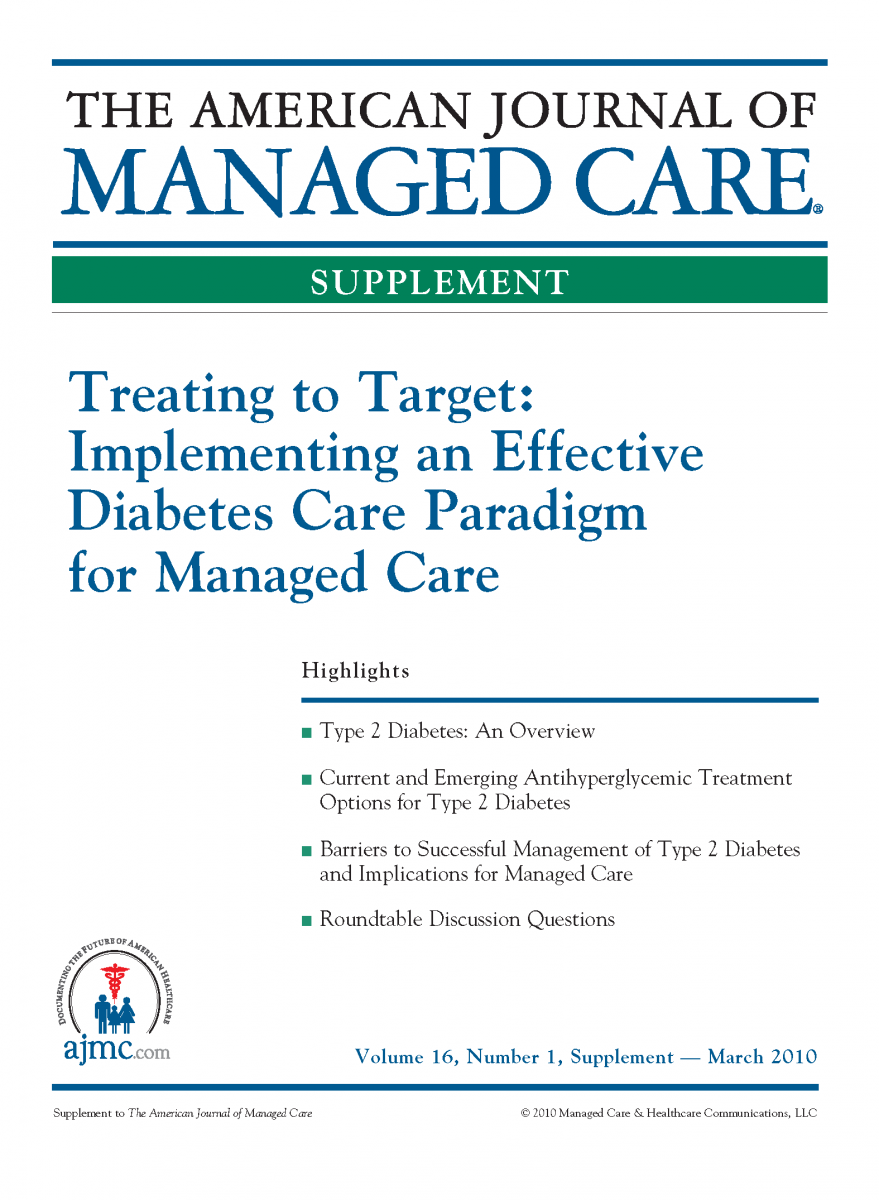 Treating to Target: Implementing an Effective Diabetes Care Paradigm for Managed Care