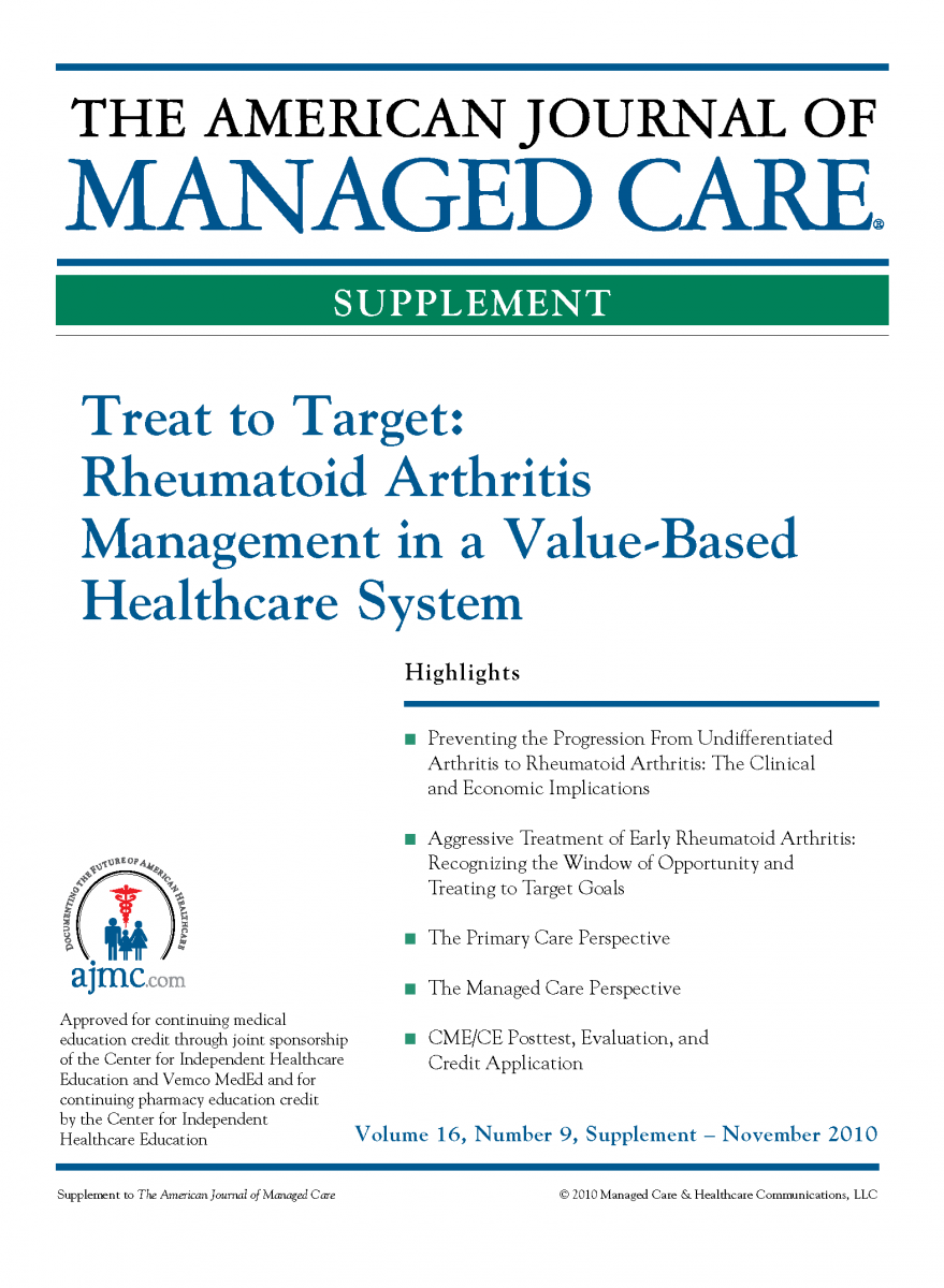 Treat to Target: Rheumatoid Arthritis Management in a Value-Based Healthcare System [CME/CPE]