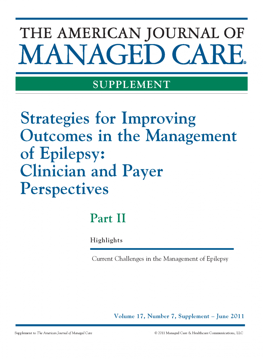 Strategies for Improving Outcomes in the Management of Epilepsy: Clinician and Payer Perspectives - Part II