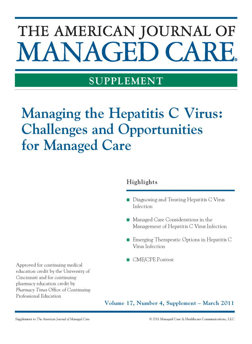 Managing the Hepatitis C Virus: Challenges and Opportunities for Managed Care [CME/CPE]