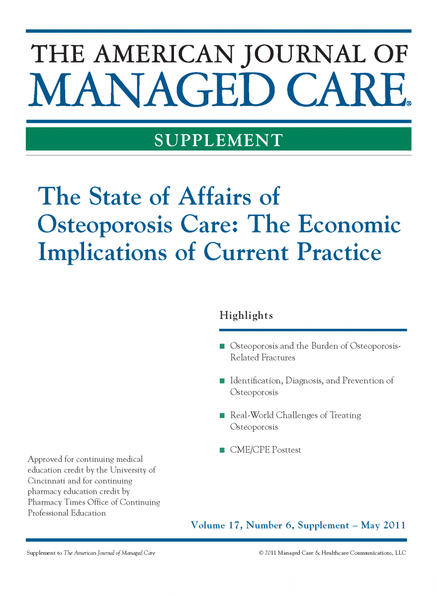 The State of Affairs of Osteoporosis Care: The Economic Implications of Current Practice [CME/CPE]