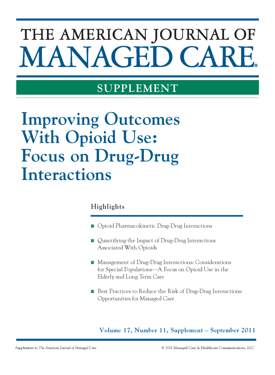 Improving Outcomes With Opioid Use: Focus on Drug-Drug Interactions