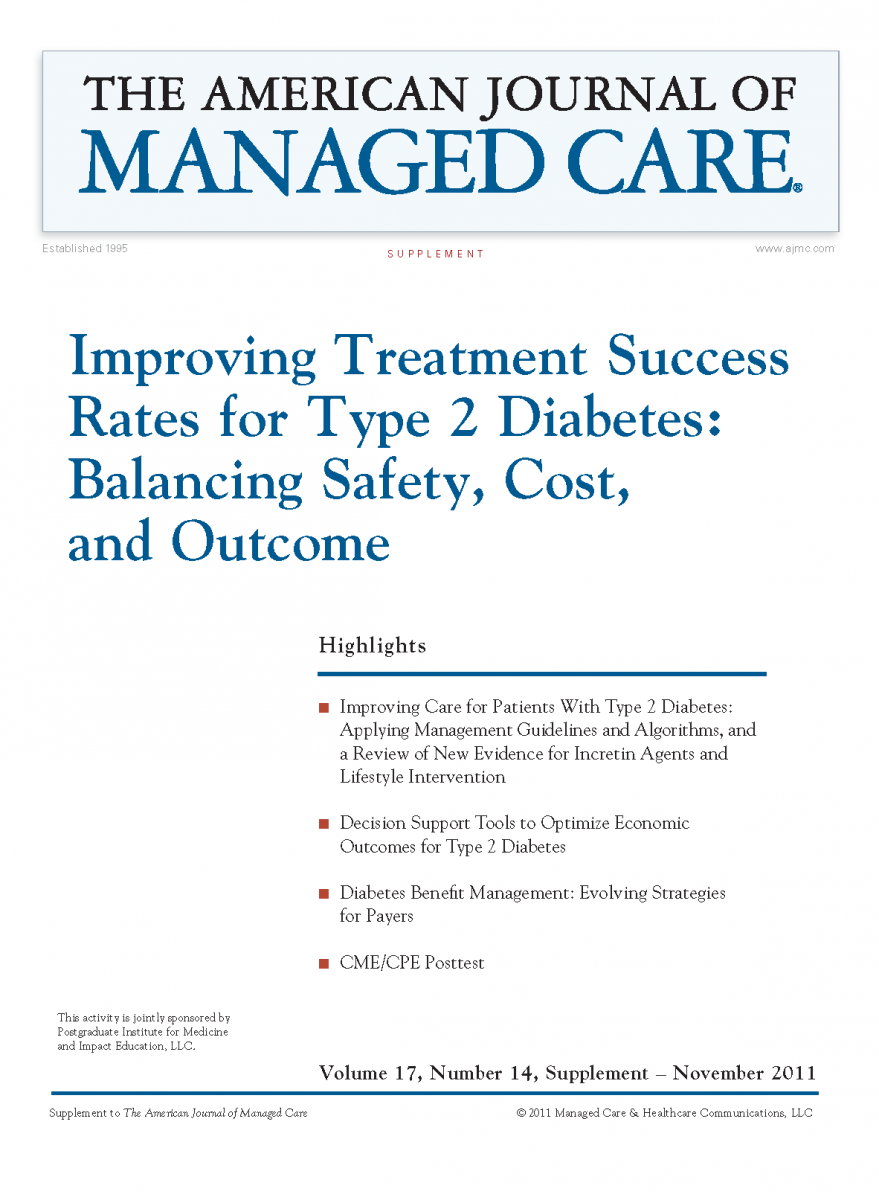 Improving Treatment Success Rates for Type 2 Diabetes: Balancing Safety, Cost, and Outcome [CME/CPE]